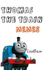 Thomas The Train Memes by LoudBacon