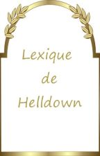 Lexique de Helldown by Marie-Yvie