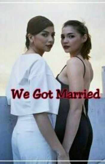We Got Married(COMPLETED)