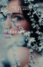 Paradigma [5/5 END] by wishtobefairy
