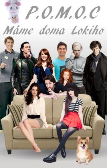 P.O.M.O.C. - Máme doma Lokiho