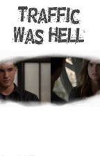 Traffic Was Hell [Matheo/Theo] by stydiasex