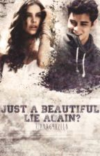Just A Beautiful Lie Again? by taeXiana