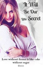 It Will Be Our Little Secret by ICannotWriteBooks