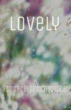 LOVELY ▪joshler▪ by garbageforjoshler