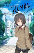 Magical Royalty Academy by elaisa35
