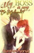 My Boss Is My Ex Husband !? by KuroNekonyanya