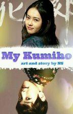 Мой личный «Кумихо» by NunaSehuna