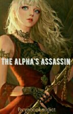 The Alpha's Slayer by yabookaddict