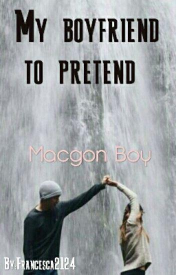 My boyfriend to pretend (il Mio Ragazzo Per Finta)
