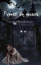 POVEȘTI DE GROAZĂ by NoricaBombonica