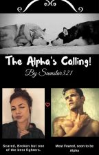 The Alpha's Calling! by samstar321
