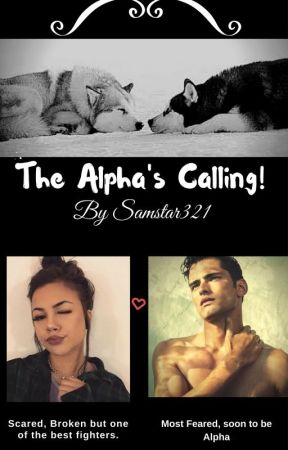 The Alpha's Calling! by Samstar321