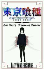 tokyo ghoul anthology ✔|| ⓥⓐⓡⓘⓞⓤⓢ by LadyYandereShane