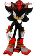 Shadow X Reader - Sonic Boom  by AdorableRepMC4Youth