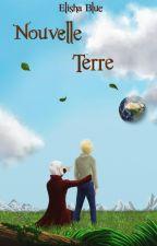 Nouvelle Terre: by ElishaBlue02