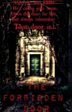 THE FORBIDDEN DOOR (Tagalog-English) by White_Anghel17