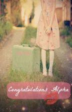 Congratulations Alpha by izziee