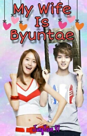 My Wife Is Byuntae (Hiatus)