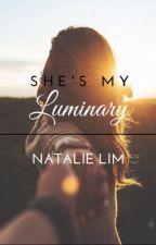 She's My Luminary by natalielfw