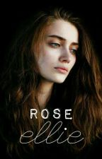 Rose Ellie by rosesrise