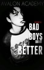 Avalon Academy - Bad Boys do it Better by LadyPink008