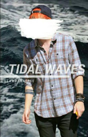 TIDAL WAVES {MUKE AF}