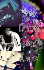 Back Down Memory Lane (Justlena Story) by SGsongs11