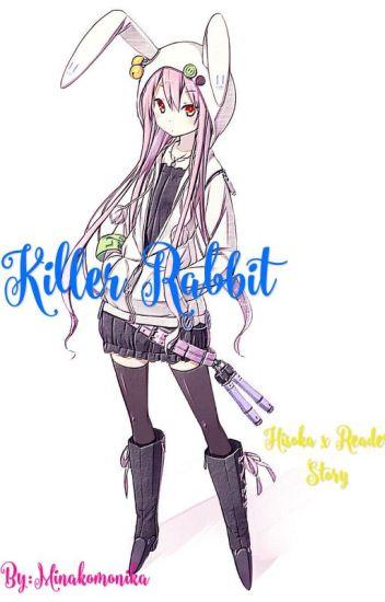 Killer Rabbit {on hold}