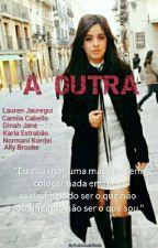 A OUTRA by Eudescabellada