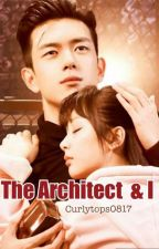 The Architect & I by curlytops0817
