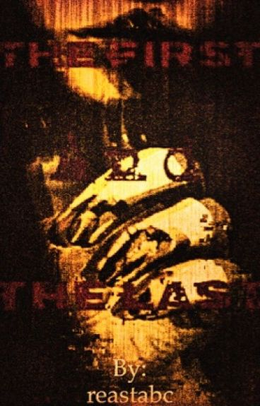 The First and The Last (A Creepypasta X Reader)