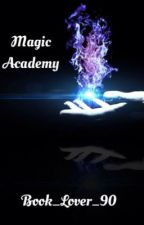 Magic Academy by Book_Lover_90