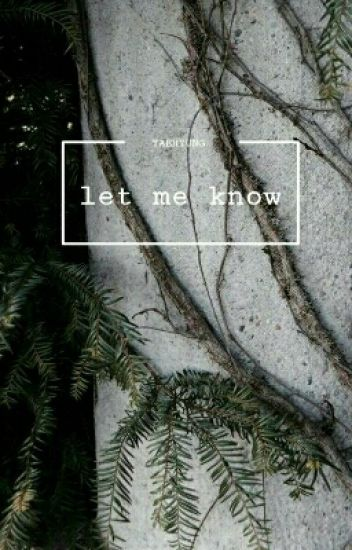 Let Me Know | Taehyung