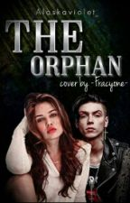 The Orphan [Andy Biersack and Danielle Campbell fanfic] by AlaskaViolet_