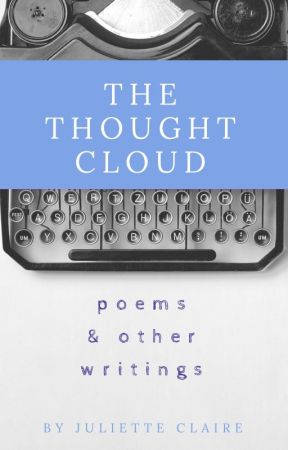The Thought Cloud - Spoken Word: I Love(d) You - Wattpad