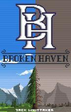 Broken Haven by JicklusDarkling