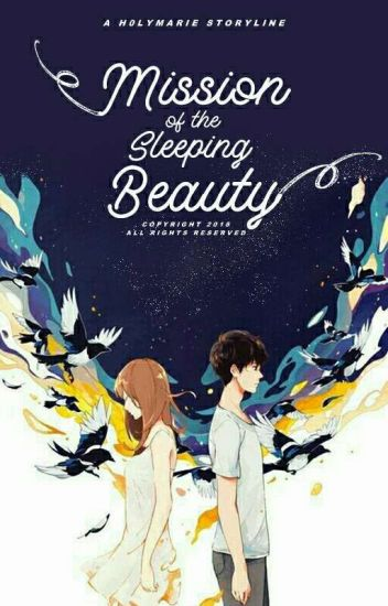 Mission Of The Sleeping Beauty (Completed)