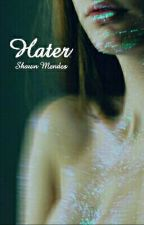 Hater||Mendes by cake_with_unicorn