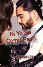 Ni Yo Se Como Pasó (Maluma Y Tu) by solosoyunafanmas88