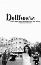 Dollhouse by reeduscream
