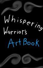 WhisperingWarriors ArtBook by WhisperingWarriors