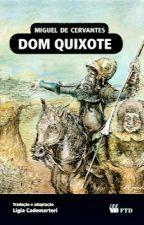 Dom Quixote by RebecaMenezes123