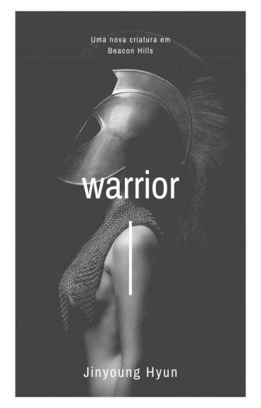 Warrior {Teen Wolf}