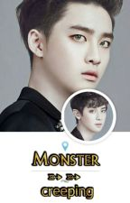 Monster ➳ ➳ ➳ {creeping} by Chansoo_shinethura