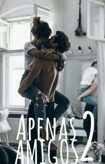 "02.Apenas ""Amigos"" ♛"