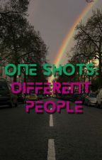 One-Shots: Different peoples by Lawrie_Lou