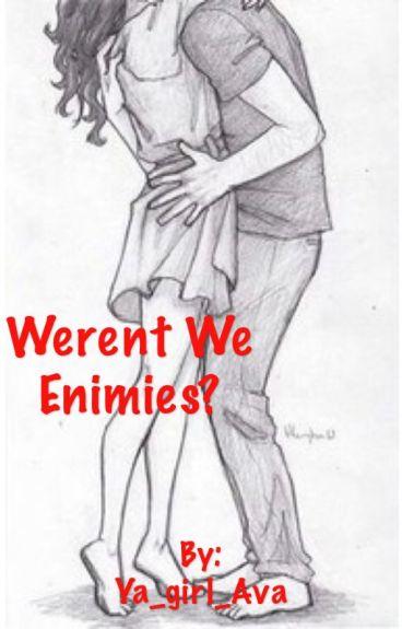 Weren't we enimies? (Travis x reader)