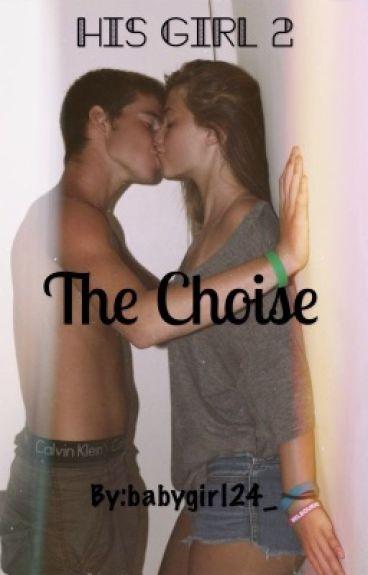 His Girl2:The Choise|Временно спряна|
