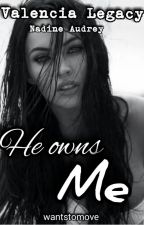 He owns me (Completed) by wantstomove